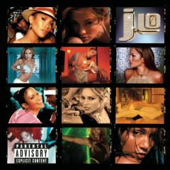 J To Tha L-O!  The Remixes (Explicit Version) - Jennifer Lopez