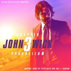 John Wick: Chapter 3 – Parabellum (Original Motion Picture Soundtrack) - Tyler Bates, Joel J. Richard