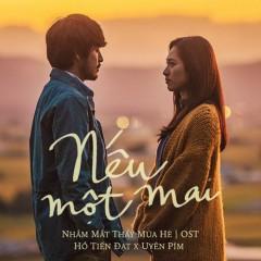 Nếu Một Mai (Nhắm Mắt Thấy Mùa Hè OST) (Single)