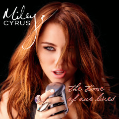 The Time Of Our Lives (International Version) - Miley Cyrus