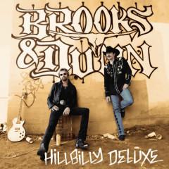 Hillbilly Deluxe - Brooks & Dunn