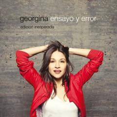 Ensayo y error Edicion Inesperada - Georgina