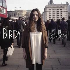 Live in London - Birdy