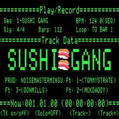 Sushi Gang - noisemasterminsu, Tommy Strate, Tommy Strate, Don Mills