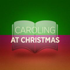 Caroling at Christmas