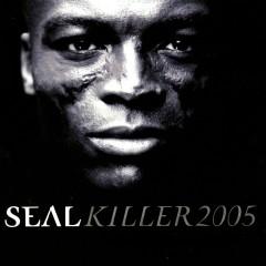 Killer 2005 (Deluxe EP) - Seal