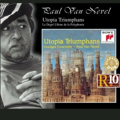 Utopia Triumphans: The Great Polyphony of the Renaissance