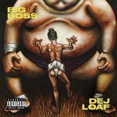 Big Ole Boss - DeJ Loaf