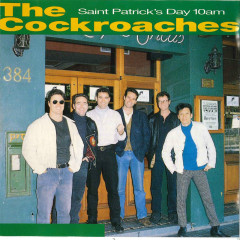 Saint Patrick's Day 10am - The Cockroaches