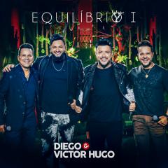 Equilíbrio I (Ao Vivo) - Diego & Victor Hugo