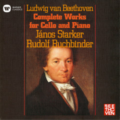 Beethoven: Complete Works for Cello and Piano - Janos Starker, Rudolf Buchbinder