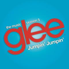 Jumpin' Jumpin' (Glee Cast Version) - Glee Cast
