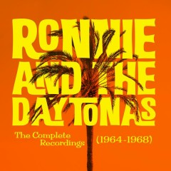The Complete Recordings (1964-1968) - Ronny & The Daytonas