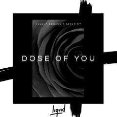 Dose of You (Radio Edit) - Helena Legend,kirstin