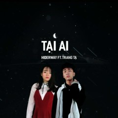 Tại Ai (Single)