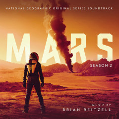Mars: Season 2 (Original Series Soundtrack) - Brian Reitzell