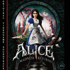 Alice: Madness Returns - Various Artists