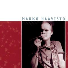 Lauluja rakastamisen vaikeudesta - Marko Haavisto