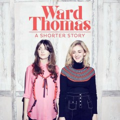 A Shorter Story - EP - Ward Thomas