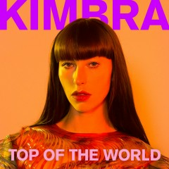 Top of the World - Kimbra