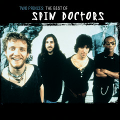 Two Princes - The Best Of - Spin Doctors