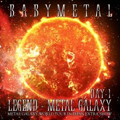 LEGEND – METAL GALAXY [DAY 1] - BABYMETAL