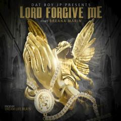 Lord Forgive Me (Single)