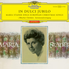 Maria Stader - In dulci jubilo - Maria Stader, Instrumental Ensemble, Radio-Symphonie-Orchester Berlin, Ferenc Fricsay
