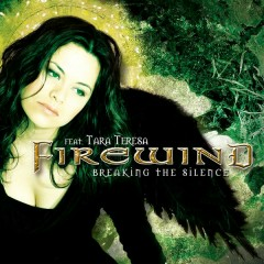 Breaking The Silence (feat. Tara Teresa) - Single - Firewind