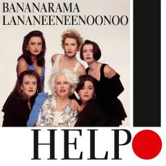 Help! - Bananarama, Lananeeneenoonoo