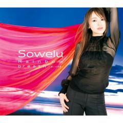 Rainbow/breath - Omoino Yoryo - Sowelu
