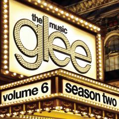 Glee: The Music, Volume 6 - Glee Cast