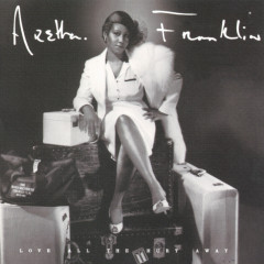 Love All The Hurt Away - Aretha Franklin
