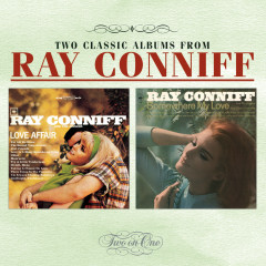 Love Affair/ Somewhere My Love - Ray Conniff