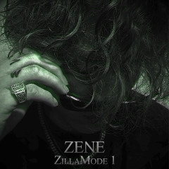 Zillamode 1 (EP) - ZENE THE ZILLA