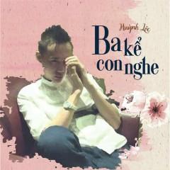 Ba Kể Con Nghe (Single)