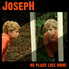 No Place Like Home - EP - Joseph
