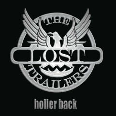 Holler Back - The Lost Trailers