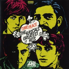 Time Peace: The Rascals' Greatest Hits - The Rascals