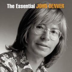 The Essential John Denver - John Denver
