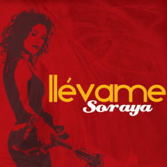 Llevame - Soraya