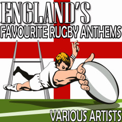England's Favourite Rugby Anthems - Various Artists