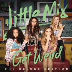 Weird People - Little Mix