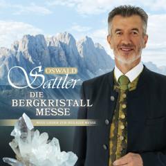 Die Bergkristall - Messe - Oswald Sattler