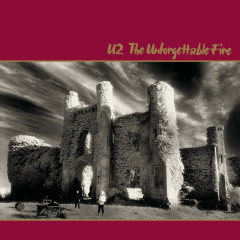 The Unforgettable Fire (Deluxe Edition Remastered) - U2