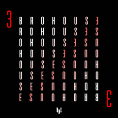 Brohouse, Vol. 3 - Various Artists