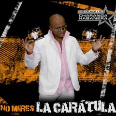 No Mires la Carátula (Remasterizado) - David Calzado y Su Charanga Habanera