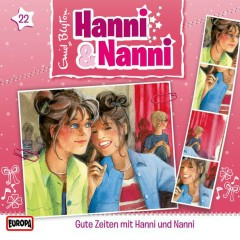 22/Gute Zeiten mit Hanni und Nanni