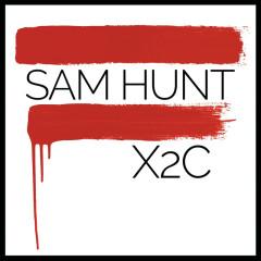 X2C - Sam Hunt