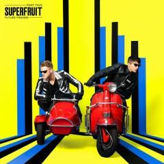 Future Friends - Part Two - Superfruit